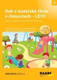 Rok v mateřské škole včinnostech - Léto - Lucie Víchová, ...