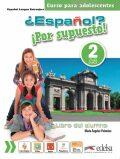 ?Espaňol? Por supuesto! 2/A2 Alumno - učebnice - Palomino María Ángeles