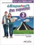 Espaňol? 3/A2+ Por supuesto! Cuaderno de ejercicios - Martínez Rebeca