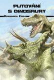 Putování s dinosaury - Daimuro Kishi