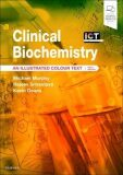 Clinical Biochemistry : An Illustrated Colour Text (6th Revised edition) - Murphy Michael
