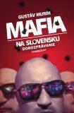 Mafia na Slovensku Kto je kto? - Gustáv Murín