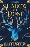 The Grisha: Shadow and Bone : Book 1 - Leigh Bardugová