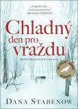 Chladný den pro vraždu - Dana Stabenow