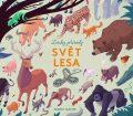 Zvuky přírody: Svět lesa - Robert Hunter