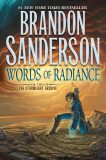 Words of Radiance : Book Two of the Stormlight Archive - Brandon Sanderson