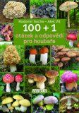 100 + 1 otázek a odpovědí pro houbaře - Radomír Socha, Vít Aleš