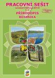 Přírodopis 7, 2.díl - Botanika - pracovní sešit - NNS