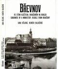 Břevnov, ve stínu kláštera, Hradčanům na dohled / Shadowed by a Monastery, Visible from Hradčany - Jana Bělová, ...