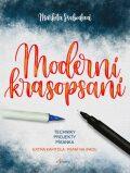 Moderní krasopsaní - Markéta Svobodová