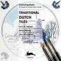 Traditional Dutch Tiles: Colouring Card Book - Pepin Press