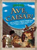 Ave, Caesar! - Timothy  Knapman, ...