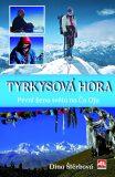 Tyrkysová hora - Dina Štěrbová