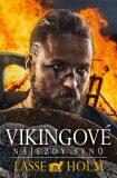 Vikingové: Nájezdy synů - Lasse Holm