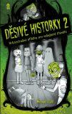 Děsivé historky 2 - Michael Dahl