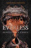 Everless - Panství krve a kovu - Sara Hollandová