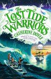 The Lost Tide Warriors - Catherine Doyleová