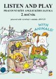 Listen and play - WITH ANIMALS! - pracovní sešit (285) - NNS