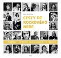 Cesty do rockového nebe - Petr Gratias