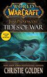World of Warcraft: Jaina Proudmoore: Tides of War - Christie Golden