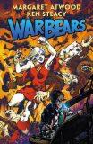 War Bears - Margaret Attwoodová
