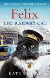 Felix the Railway Cat - Mooreová Kate