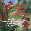 Velké dobrodružství malého zajíčka - Ludmila Šnajderová