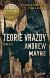 Teorie vraždy - Andrew Mayne