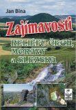 Zajímavosti reliéfu Čech, Moravy a Slezska - Bína Jan