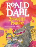 Zdivočelé pohádky - Roald Dahl