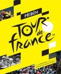 Příběh Tour de France - Luke Edwardes-Evans, ...