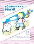 Půlhodinky psaní - Písanka 1 pro 2. ročník - Kneselová Helena, ...