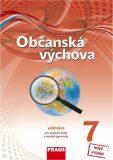 Občanská výchova 7 pro ZŠ a víceletá gymnázia - Učebnice nová generace - kolektiv autorů