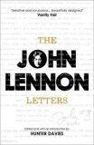 The John Lennon Letters - Hunter Davies, John Lennon