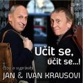 Kraus: Učit se, učit se... ! - Ivan Kraus, Jan Kraus