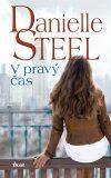 V pravý čas - Danielle Steel