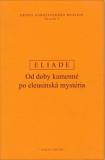 Dějiny náboženského myšlení I. - Mircea Eliade