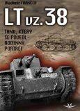 LT vz. 38 tank, který se povedl - Rodinný poltrét - Vladimír Francev