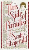 This Side of Paradise and Other Classic Works - Francis Scott Fitzgerald