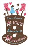 Alice´s Adventures in Wonderland - Lewis Carroll