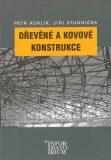 Dřevěné a kovové konstrukce - Kuklík Petr, ...