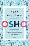 Kurz meditace - Osho Rajneesh