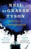 Letters from an Astrophysicist - Neil deGrasse Tyson