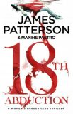 18th Abduction : (Women´s Murder Club 18) - James Patterson