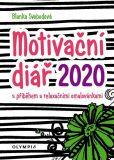 Motivační diář 2020 s příběhem a relaxačními omalovánkami - Blanka Svobodová