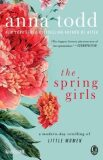 The Spring Girls : A Modern-Day Retelling of Little Women - Anna Todd