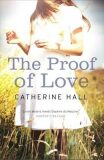 The Proof of Love - Hall Catherine