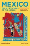 Mexico: From the Olmecs to the Aztecs - Michael D. Coe,  Rex Koontz, ...