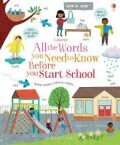 All the Words You Need to Know Before You Start School - Felicity Brooks