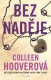 Bez naděje - Colleen Hooverová